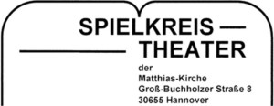 Spielkreis Theater Matthias -Kirche Hannover